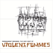 Permanent Record - The Very Best Of The Violent | CD