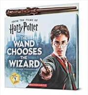 Harry Potter: The Wand Chooses the Wizard