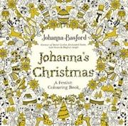 Johanna's Christmas A Festive Colouring Book | Paperback Book