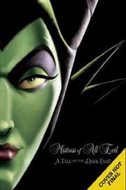 Disney Villains: Mistress Of All Evil
