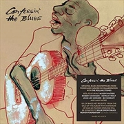 Confessin The Blues | CD