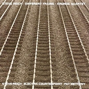 Different Trains/Electric Counterpoint