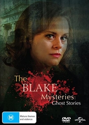 Blake Mysteries - Ghost Stories, The
