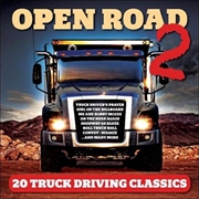 Open Road 2 - 20 Truck Driving Classics | CD