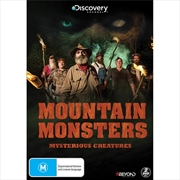 Mountain Monsters - Mysterious Creatures | DVD