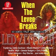 When The Levee Breaks | CD