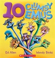 10 Clumsy Emus | Board Book