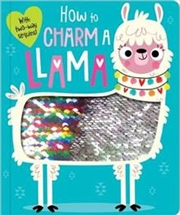 How to Charm a Llama | Board Book