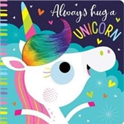 Always Hug a Unicorn | Board Book