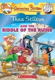 Thea Stilton No 28: Thea Stilton and the Riddle of the Ruins