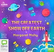 Greatest Show Off Earth