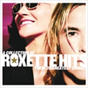 Collection Of Roxette Hits: Their 20 Greatest Songs | CD