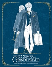 The Crimes Of Grindelwald: Magical Adventure Colouring Book | Paperback Book
