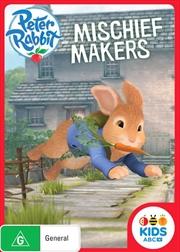 Peter Rabbit - Mischief Makers