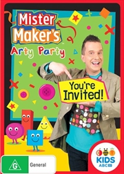 Mister Maker's Arty Party - You're Invited