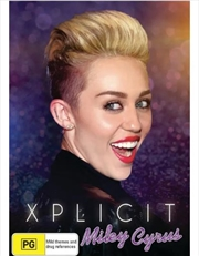 Miley Cyrus - Xplicit | DVD