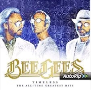 Bee Gees - Timeless - The All Time Greatest Hits