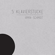 5 Klavierstucke | CD