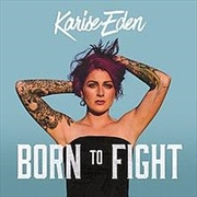 Born To Fight - (SIGNED COPY) | CD