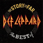 Story So Far - The Best Of Def Leppard