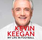 My Life In Football : The Autobiography