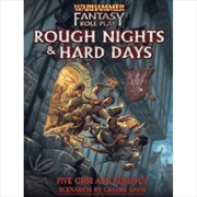 Warhammer Rough Nights and Hard Days | Games
