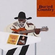 Buried Country - An Anthology Of Aboriginal Country Music