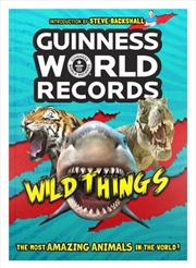 Wild Things : Guinness World Records | Paperback Book