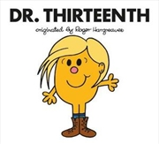Doctor Who: Dr. Thirteenth (Roger Hargreaves) | Paperback Book