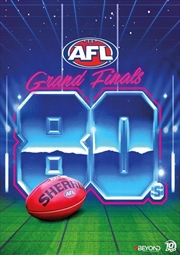 AFL - Grand Finals Of The 1980s