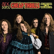 Sex Dope And Cheap Thrills
