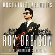 Unchained Melodies - Roy Orbison With The Royal Philharmonic Orchestra