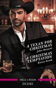 Texan For Christmas / A Christmas Temptation