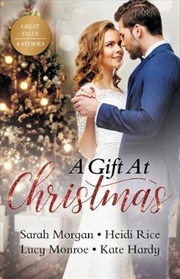 A Gift At Christmas/The Doctor's Christmas Bride/On The First Night Of Christmas.../The Greek's Chri