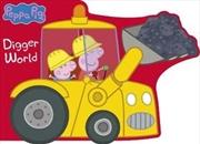 Peppa Pig: Digger World | Hardback Book