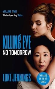 No Tomorrow - Killing Eve | Paperback Book