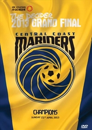 A-League Champions 2013 - Central Coast Mariners | DVD
