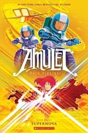Amulet No 8: Supernova