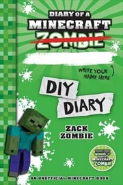 Diary Of A Minecraft Zombie: DIY Diary