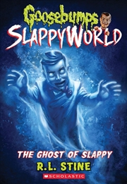 Goosebumps SlappyWorld #6: The Ghost of Slappy | Paperback Book