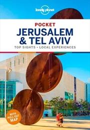 Lonely Planet Pocket Travel Guide : 1st Edition - Jerusalem And Tel Aviv