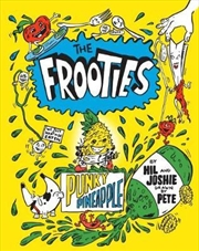 Frooties No 3: Punky Pineapple | Paperback Book