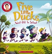 Five Little Ducks Went Off to School | Paperback Book