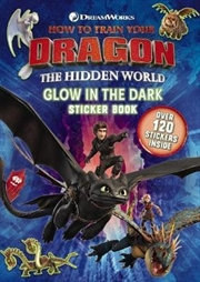 How To Train Your Dragon: The Hidden World: Glow In The Dark Sticker Book | Paperback Book
