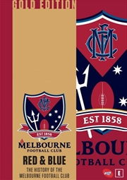 AFL - Red and Blue - The History Of The Melbourne Football Club Gold Edition