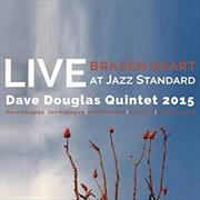 Brazen Heart Live At Jazz Standard - Complete Set