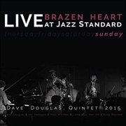 Brazen Heart Live At Jazz Standard Sunday | CD