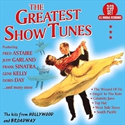 Greatest Show Tunes - The Hits From Hollywood And Broadway
