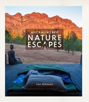 Australia's Best Nature Escapes | Paperback Book