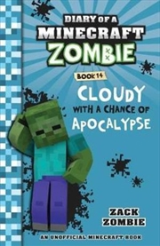 Diary of a Minecraft Zombie: Cloudy with a Chance of Apocalypse #14 | Paperback Book